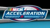 NASCAR Acceleration Weekend 13