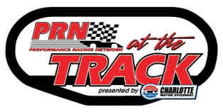 PRN's At The Track Presented by Charlotte Motor Speedway